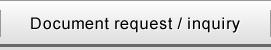 Document request / inquiry